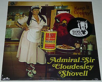 Admiral Sir Cloudesley Shovell Keep It Greasy LP Rise Above LTD BLACK Vinyl NEW
