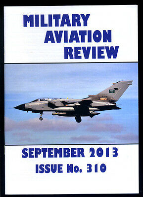 MILITARY AVIATION REVIEW - September 2013 - Issue 310