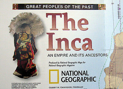 The Inca Empire / Ancestors  National Geographic Map / Poster May 2002