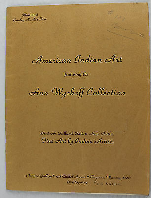 American Indian Art, Catalog Number 2, Ann Wyckoff Collection, Manitou Gallery