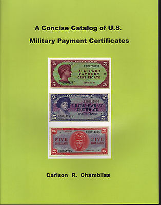 Catalog Of U.S. Military Payment Certificates NEW Book FREE Shipping in the USA
