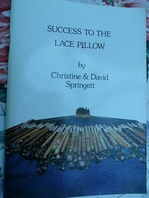 Christine & David Springett Success to the Lace Pillow 1981  60 pages
