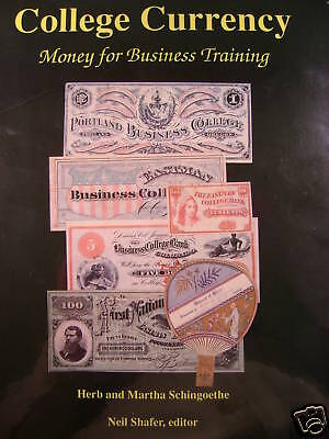 College Currency Money For Business Training NEW Illustrated Book by Schingoethe