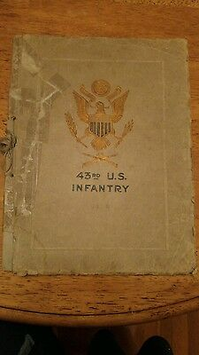 A History and Photographic Record of the 43rd U.S. Infantry WWI