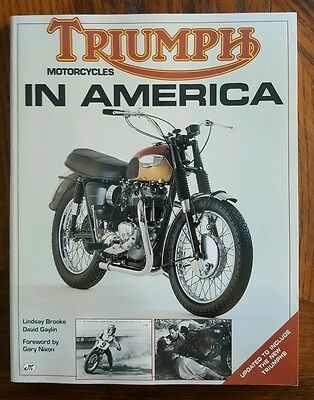 Triumph Motorcycles in America: By Lindsay Brooke, David Gaylin 1993 *BRAND NEW*