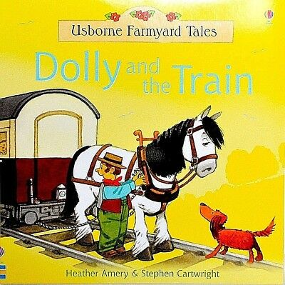 Dolly and the Train CHILDREN'S story picture book NEW Usborne Farmyard Tales