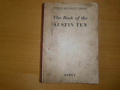 Pitman Book of the Austin 10 by Abbey