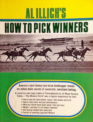 Horse Racing Betting - Al Illich's HOW TO PICK WINNERS 202 How-To Guide 1985