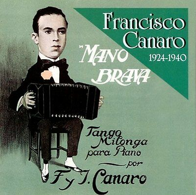Mano Brava 1924-1940 Audio CD
