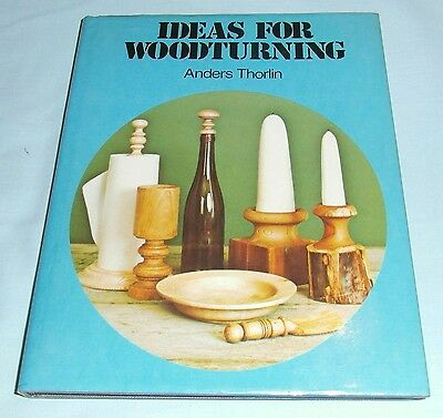 Ideas For Woodturning by Anders Thorlin