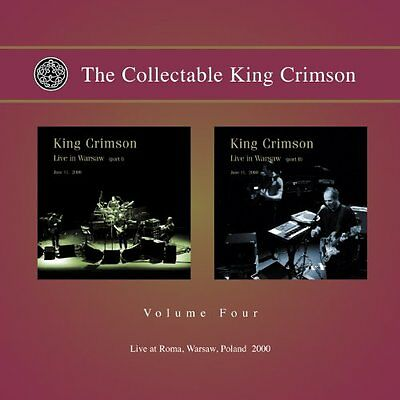 The Collectable Kings Crimson Vol. 4: Live At Roma, Warsaw, Poland 2000: Parts 1