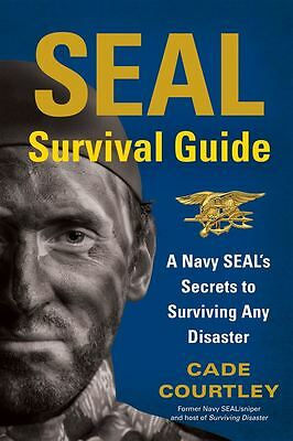 SEAL Survival Guide by Cade Courtley - Paperback - NEW - Book