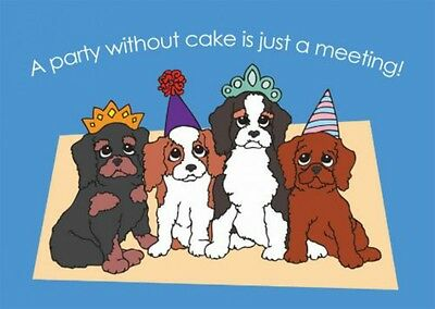 Cavalier King Charles Spaniel Birthday Card 'Party without cake'