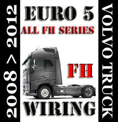 2008 2012 Euro 5 Volvo Fh Fh16 Fh13 Truck Wiring Electric Diagram Service Manual