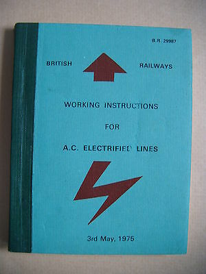 British rail working instructions for electric lines 1975