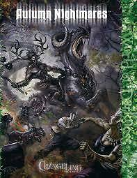 World of Darkness RPG Changeling the Lost: Autumn Nightmares