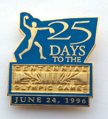 Vtg 25 Days To The Centennial Olympic Games Atlanta June 24,1996 Pin Countdown