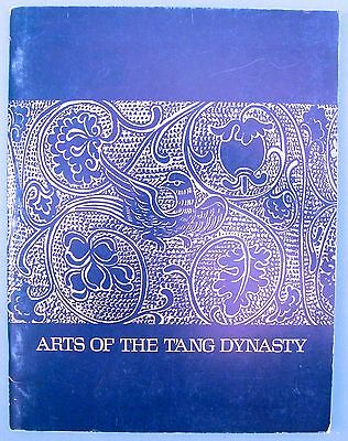 ARTS OF THE TANG DYNASTY (Softcover, 1973)