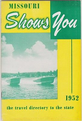1952 Missouri Shows You Travel Directory Booklet