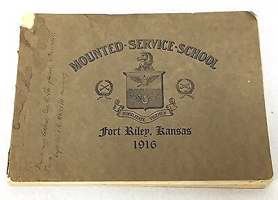 Original 1916 US Army Mounted Service School Fort Riley Kansas Yearbook