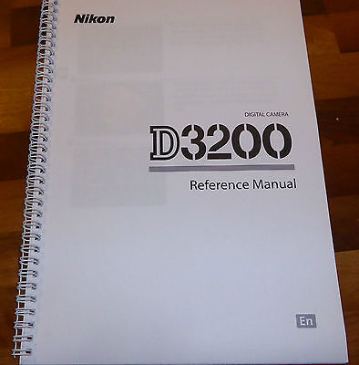 PRINTED Nikon D3200 Digital Camera User Guide, Instruction Manual Colour