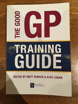 The Good GP Training Guide by Royal College of General Practitioners (Paperback…