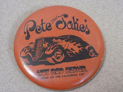 Pete and Jakes Hot Rod Repair Pin Back Button Home of the California Kid