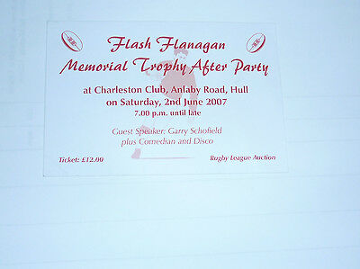 HULL K R FLASH FLANAGAN MEMORIAL TROPHY AFTER PARTY 2nd JUNE 2007 TICKET
