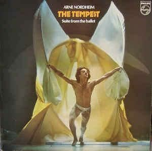 The Tempest (Suite From The Ballet) (UK 1980) : Arne Nordheim