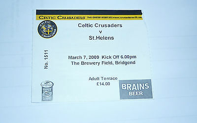 CELTIC CRUSADERS v St HELENS 7th MARCH 2009 TICKET