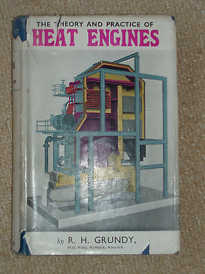 THE THEORY & PRACTICE OF HEAT ENGINES R.H.Grundy engineering