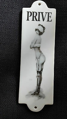 """Saucy French Sign """"privé"""" ( Private) """"risqué Pin-Up Lady"""" Ceramic Door Plate"""