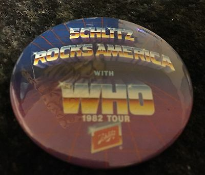 "The Who - ""Schlitz ROCKS AMERICA With The Who 1982 Tour"" Button Pin Beer"