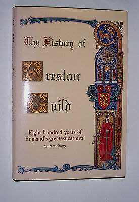 Book – The History of Preston Guild - 800 years England's greatest carnival