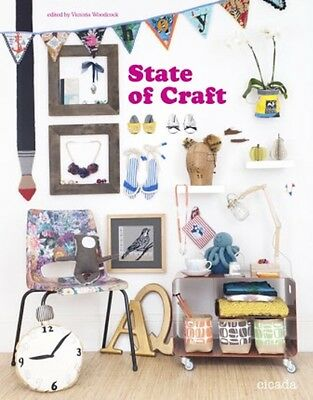 Book State Of Craft by Victoria Woodcock Cicada Books