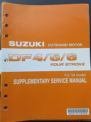 2004 Suzuki Outboard DF 4 5 6 Four Stroke Service Repair Manual Supplement