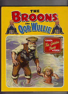 The Broons and Oor Wullie - 1946-56 The Golden Years (Hardback) 2007