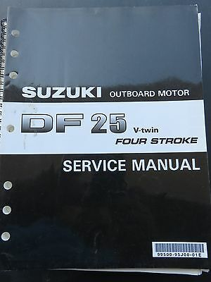 Suzuki Marine Outboard DF 25 V-Twin Four Stroke Service Manual 99500-95J00-01E
