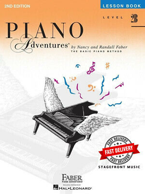 Piano Adventures Lesson Book Level 2B - Randall Faber, Nancy Faber **Brand New**