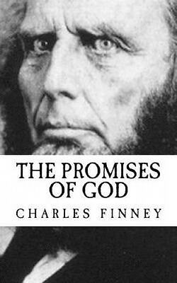 The Promises of God by Charles Finney.