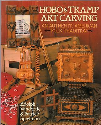 ***HOBO & TRAMP Art Carving- An Authentic American Folk Tradition ****1995**