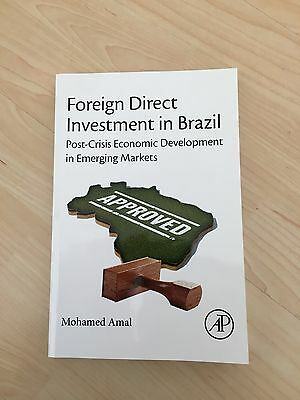 Foreign Direct Investment in Brazil (Mohamed Amal, 2016)