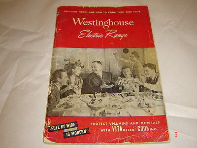 Vintage Westinghouse Electric Range  Operations & Care Manual and Cookbook 1947