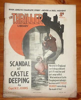 THE THRILLER No 436 Vol 16 12TH JUNE 1937 SCANDAL AT CASTLE DEEPING BY W.E JOHNS