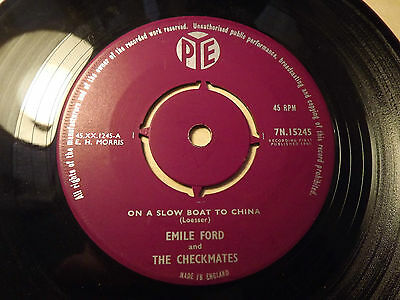 Emile Ford and The Checkmates......On A Slow Boat To China......45rpm