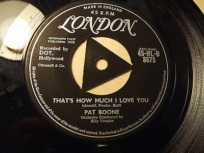 Pat Boone.......That's How Much I Love You......45rpm