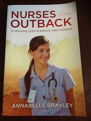 Nurses of the Outback by Annabelle Brayley (Paperback, 2014)