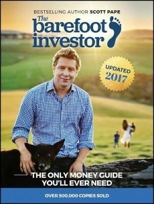 The Barefoot Investor  (Updated 2017) by Scott Pape.