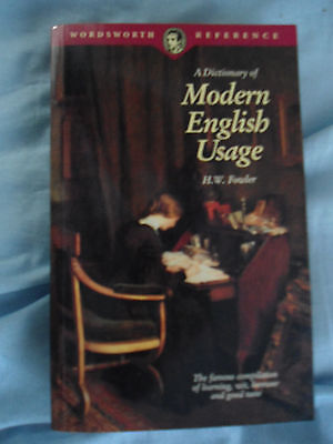 The Dictionary of Modern English Usage by Wordsworth Editions (Paperback, 1994)