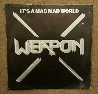 """Weapon 'it's A Mad Mad World' 7"""" Vinyl - Excellent Condition - Nwobhm"""